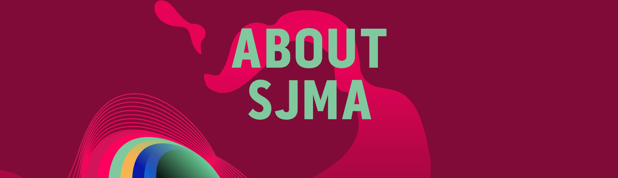 About SJMA